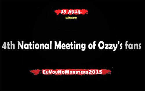4º Encontro Nacional do Fanzmosis e Ozzy Tour no Monsters Of Rock SP